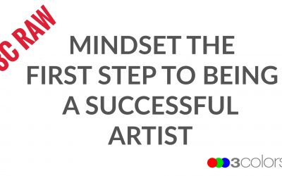 Mindset the First Step to Being a Successful Artist and Photographer