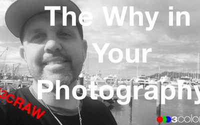3C Podcast 14 – The Why in Your Photography