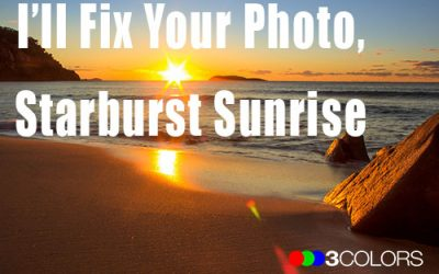I'll Fix Your Photo, Starburst Sunrise Full Edit