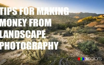 Tips for Making Money from Landscape Photography