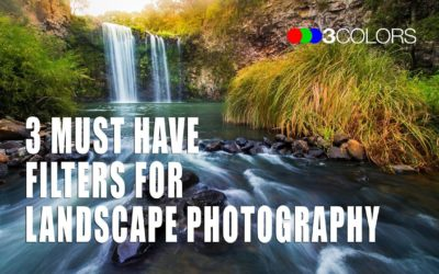 3 Must Have Filters for Landscape Photography